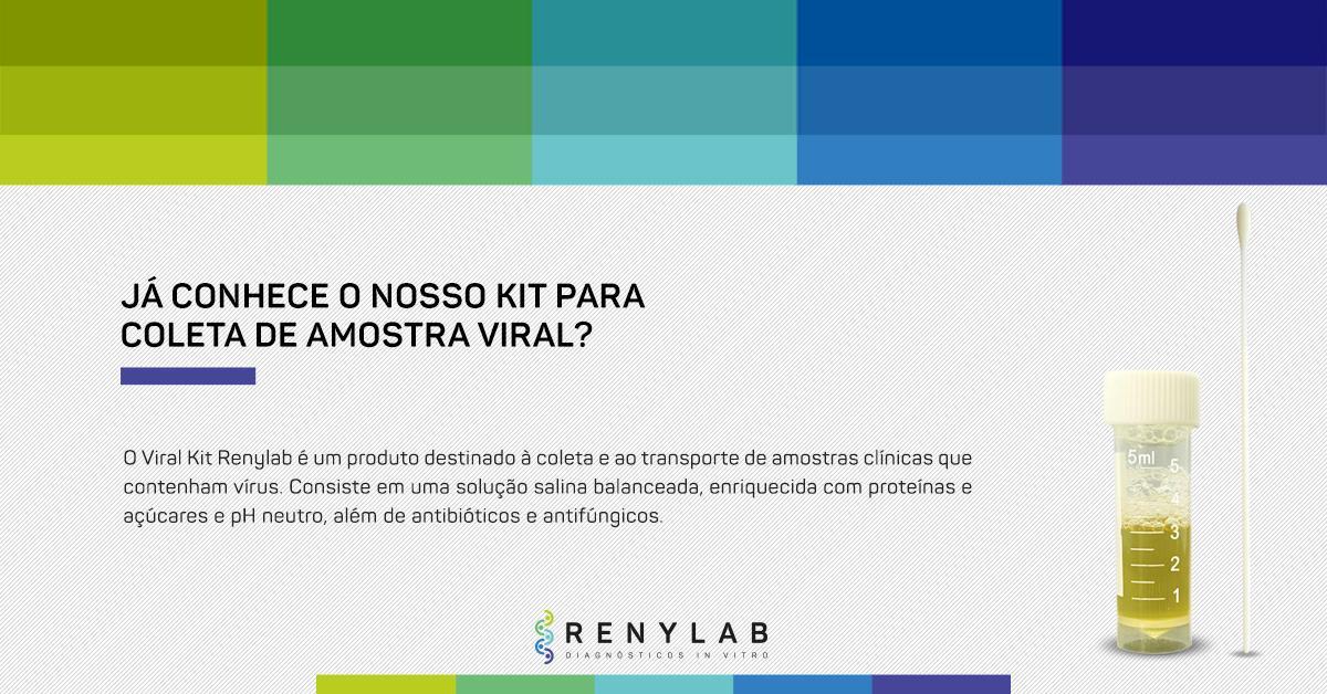 Conhece o kit para coleta de amostra viral da Renylab?